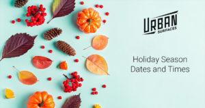 Holiday Season Hours