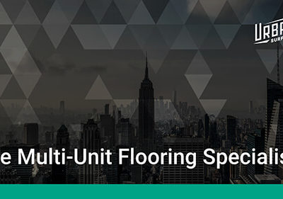Thumbnail image for Urban Surfaces: The Multi-Unit Flooring Specialists